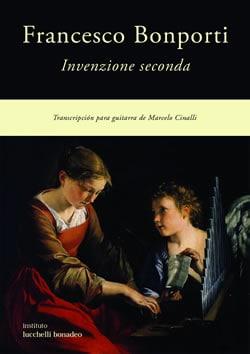 FANCESCO BONPORTI - INVENZIONE SECUNDA - Transcripción para guitarra de Marcelo Cinalli