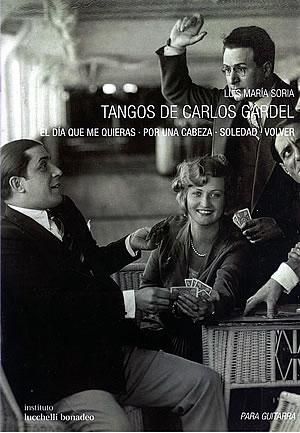 TANGOS DE CARLOS GARDEL